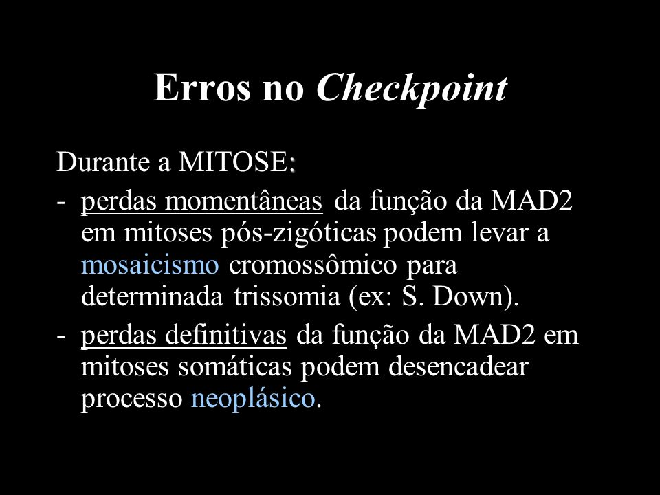 Erros no Checkpoint Durante a MITOSE: