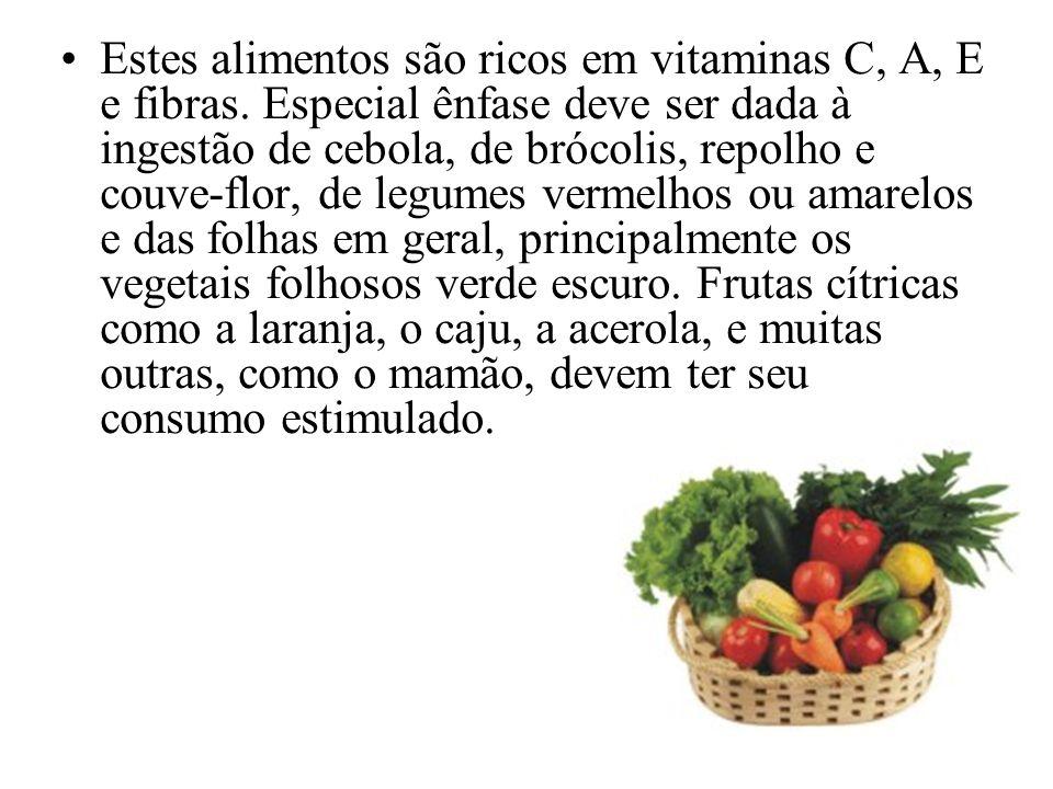 Estes alimentos são ricos em vitaminas C, A, E e fibras
