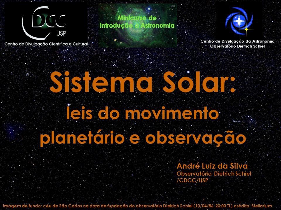 Sistema Solar: leis do movimento planetário e observação