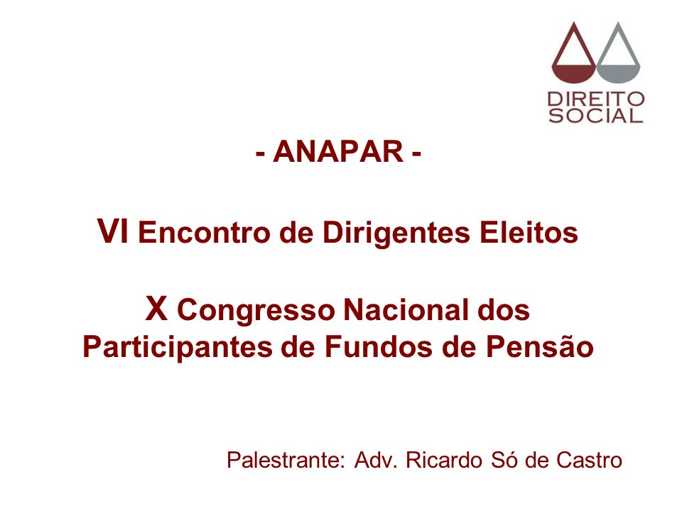 Palestrante: Adv. Ricardo Só de Castro
