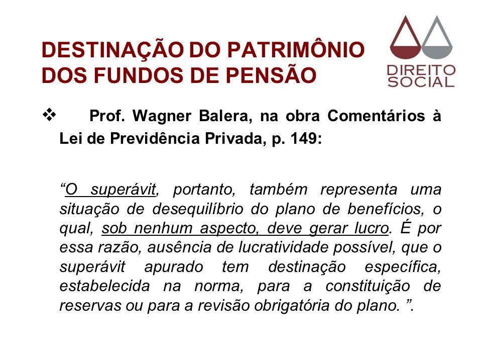 DESTINAÇÃO DO PATRIMÔNIO DOS FUNDOS DE PENSÃO
