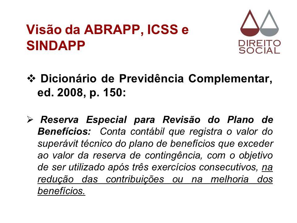 Visão da ABRAPP, ICSS e SINDAPP