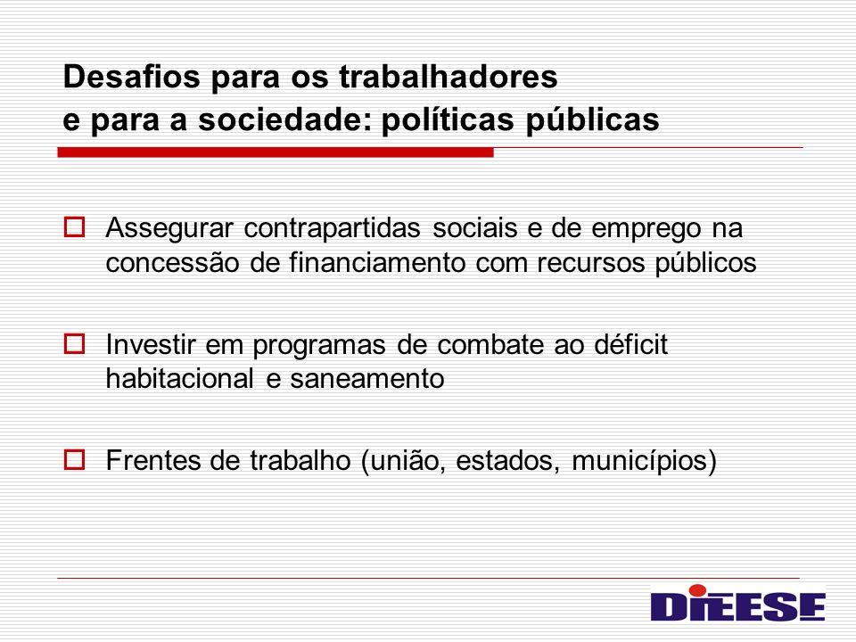 Desafios para os trabalhadores e para a sociedade: políticas públicas