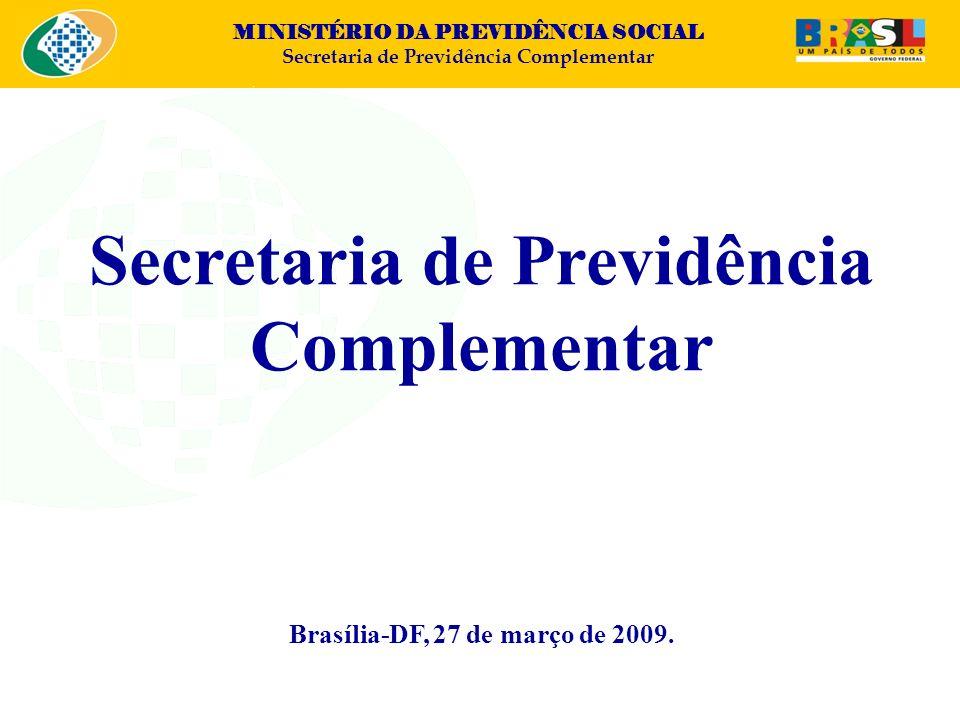 Secretaria de Previdência Brasília-DF, 27 de março de 2009.
