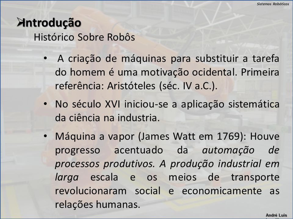 Introdução Histórico Sobre Robôs
