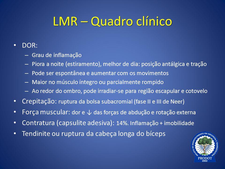 LMR – Quadro clínico DOR: