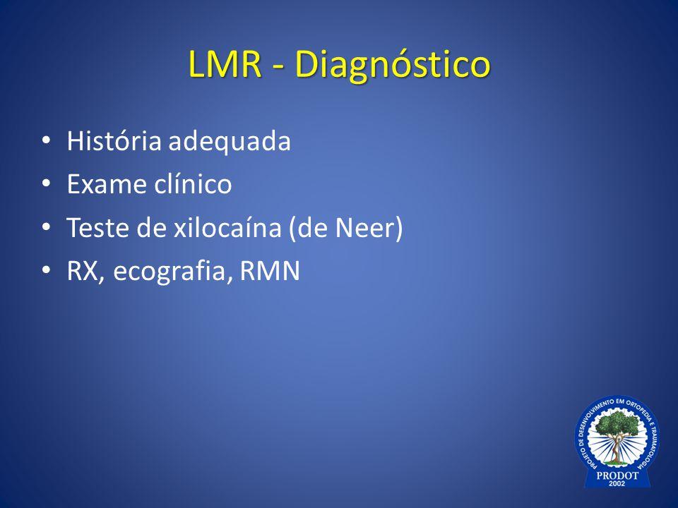LMR - Diagnóstico História adequada Exame clínico