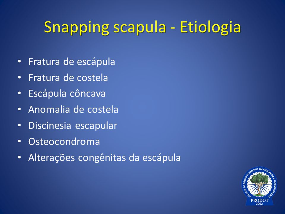 Snapping scapula - Etiologia