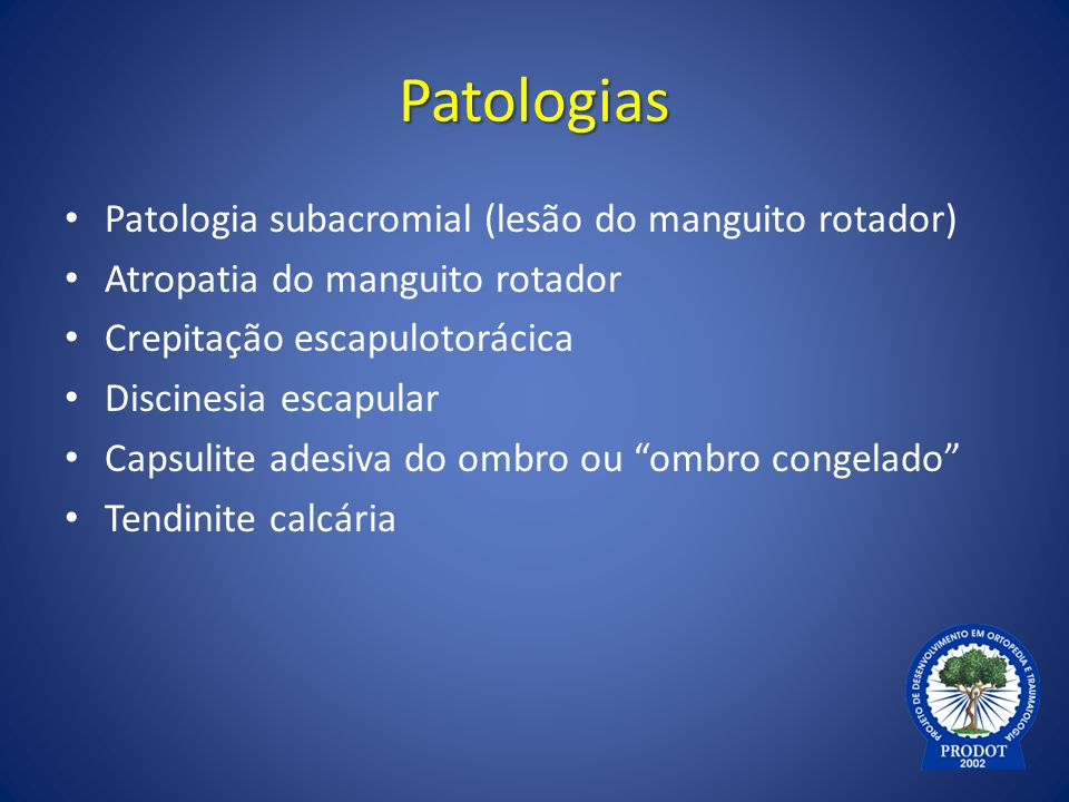 Patologias Patologia subacromial (lesão do manguito rotador)