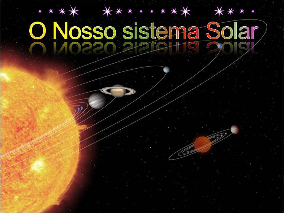 O Nosso sistema Solar