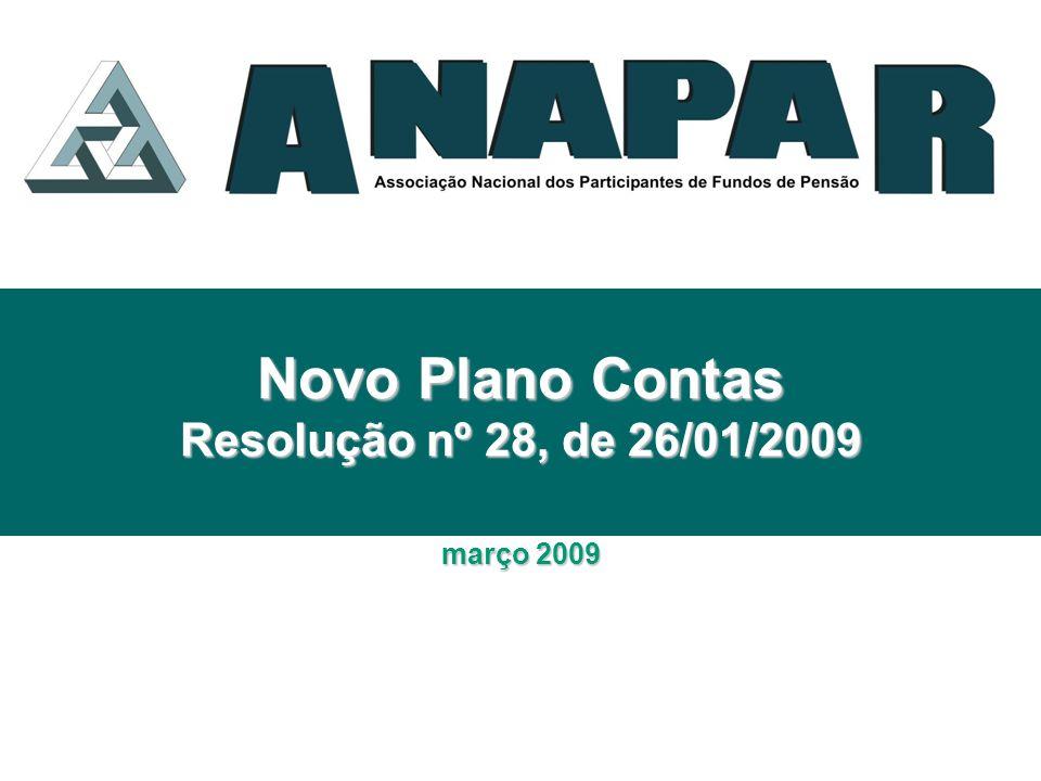 Novo Plano Contas Resolução nº 28, de 26/01/2009 março 2009
