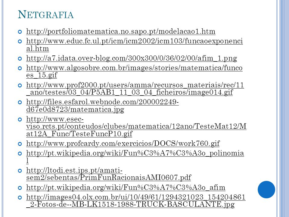 Netgrafia http://portfoliomatematica.no.sapo.pt/modelacao1.htm