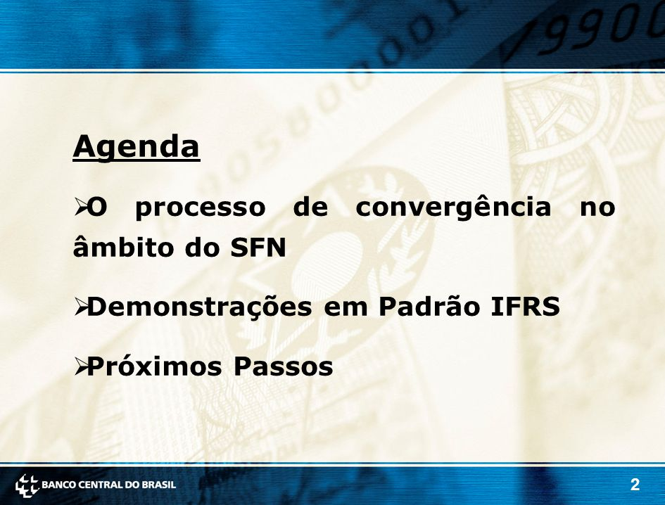 Agenda O processo de convergência no âmbito do SFN