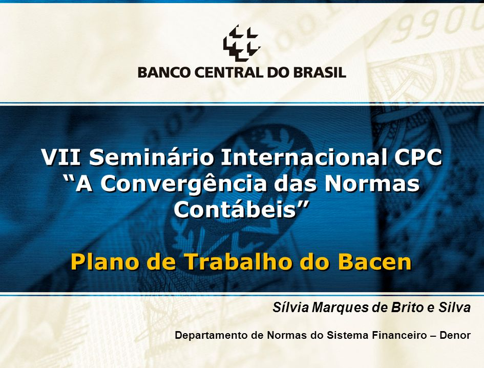 VII Seminário Internacional CPC A Convergência das Normas Contábeis