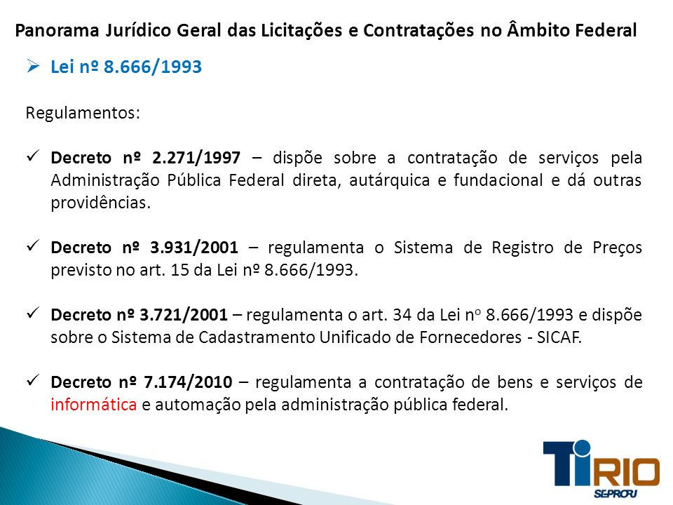 Panorama Jurídico Geral das Licitações e Contratações no Âmbito Federal