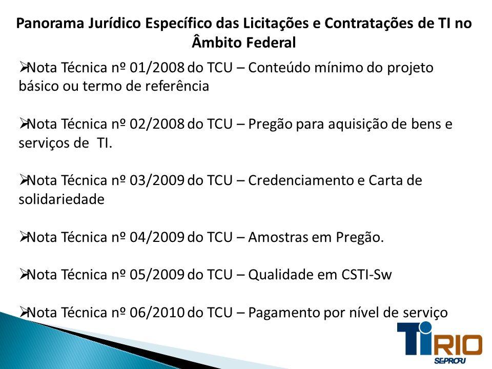 Panorama Jurídico Específico das Licitações e Contratações de TI no Âmbito Federal