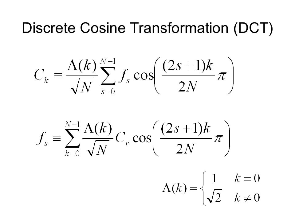 Discrete Cosine Transformation (DCT)