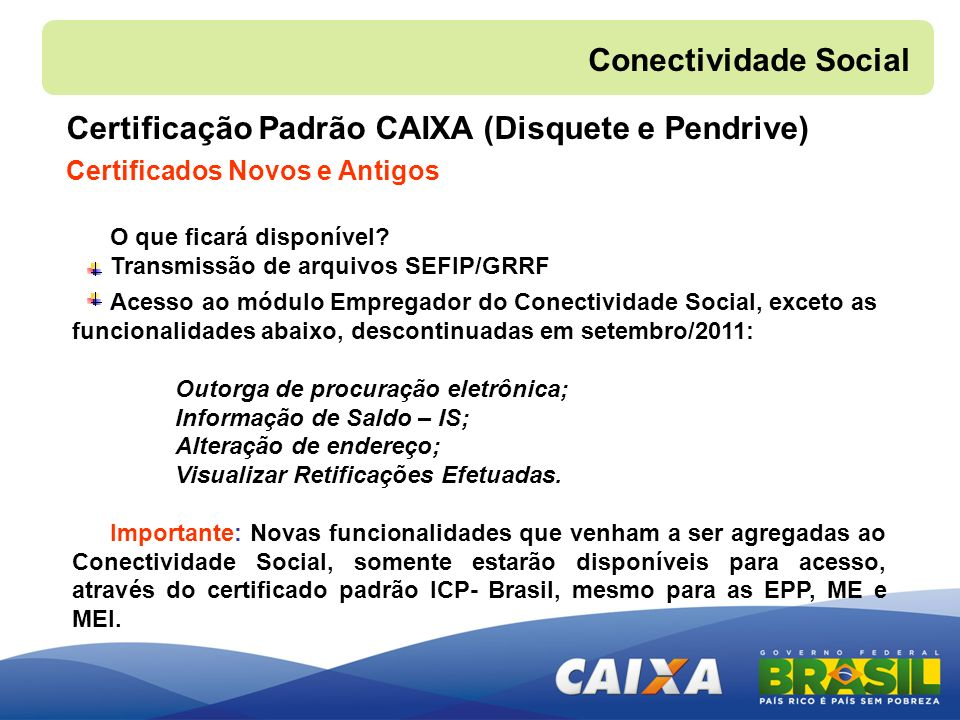 Certificação Padrão CAIXA (Disquete e Pendrive)