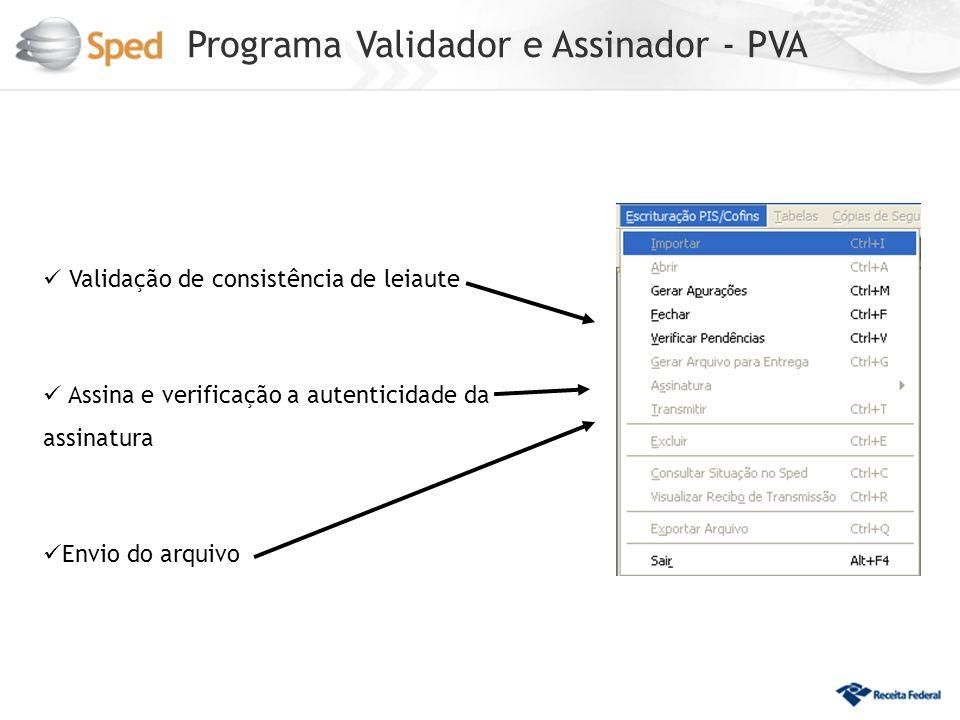 Programa Validador e Assinador - PVA