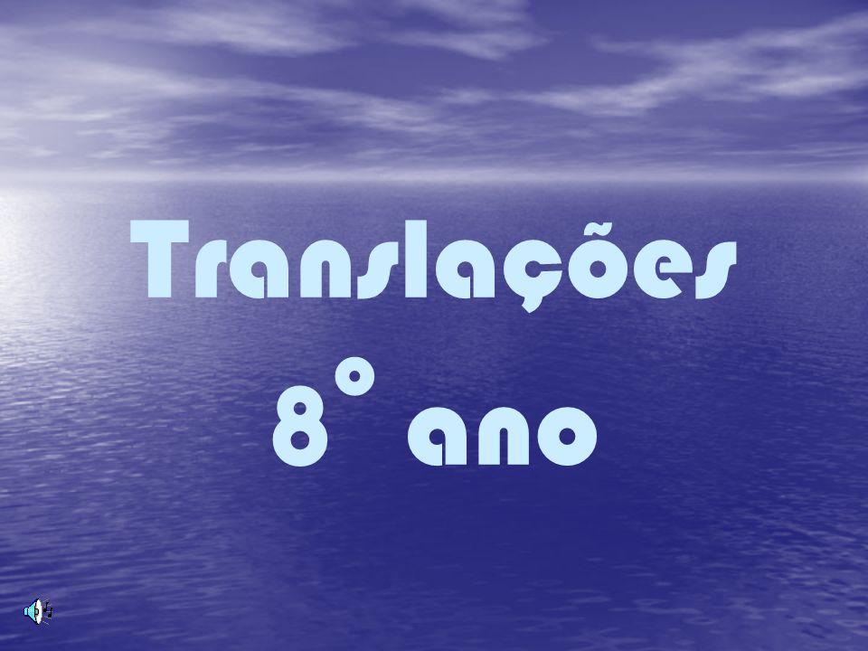 Translações 8o ano