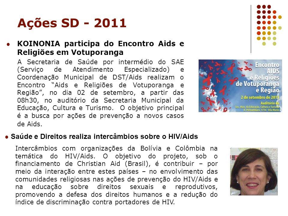 Ações SD - 2011 KOINONIA participa do Encontro Aids e Religiões em Votuporanga.