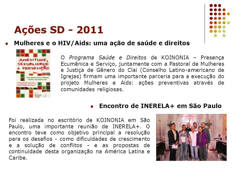Ações SD - 2011 Mulheres e o HIV/Aids: uma ação de saúde e direitos