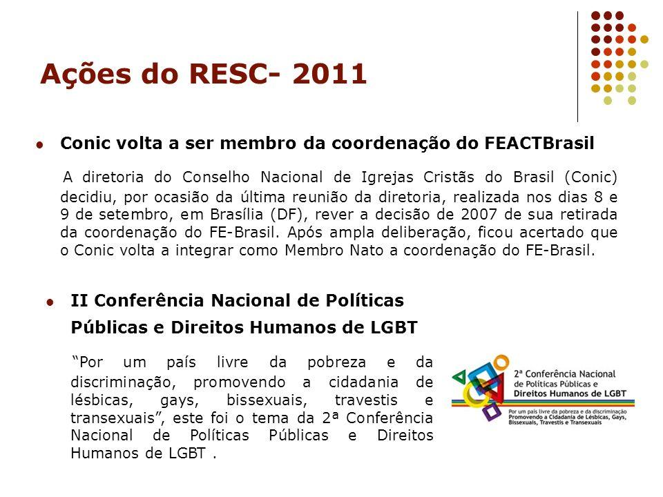 Ações do RESC- 2011 Conic volta a ser membro da coordenação do FEACTBrasil.