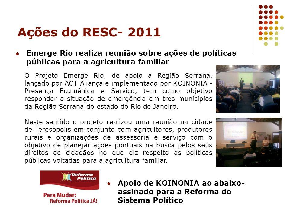 Ações do RESC- 2011 Emerge Rio realiza reunião sobre ações de políticas públicas para a agricultura familiar.