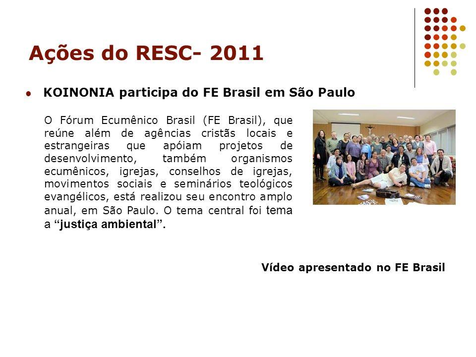 Ações do RESC- 2011 KOINONIA participa do FE Brasil em São Paulo