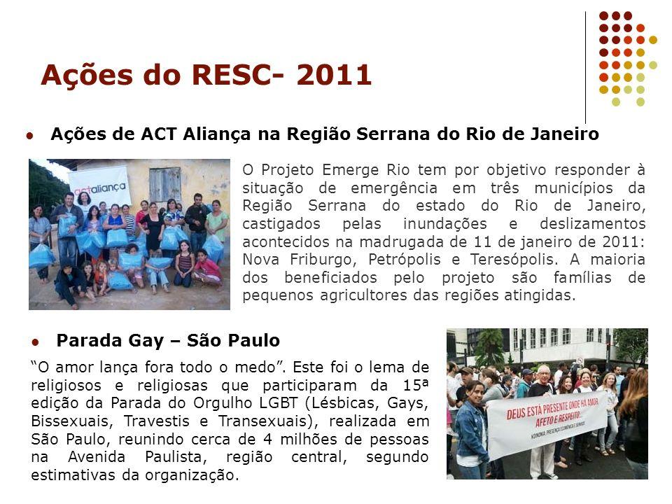 Ações do RESC- 2011 Ações de ACT Aliança na Região Serrana do Rio de Janeiro.