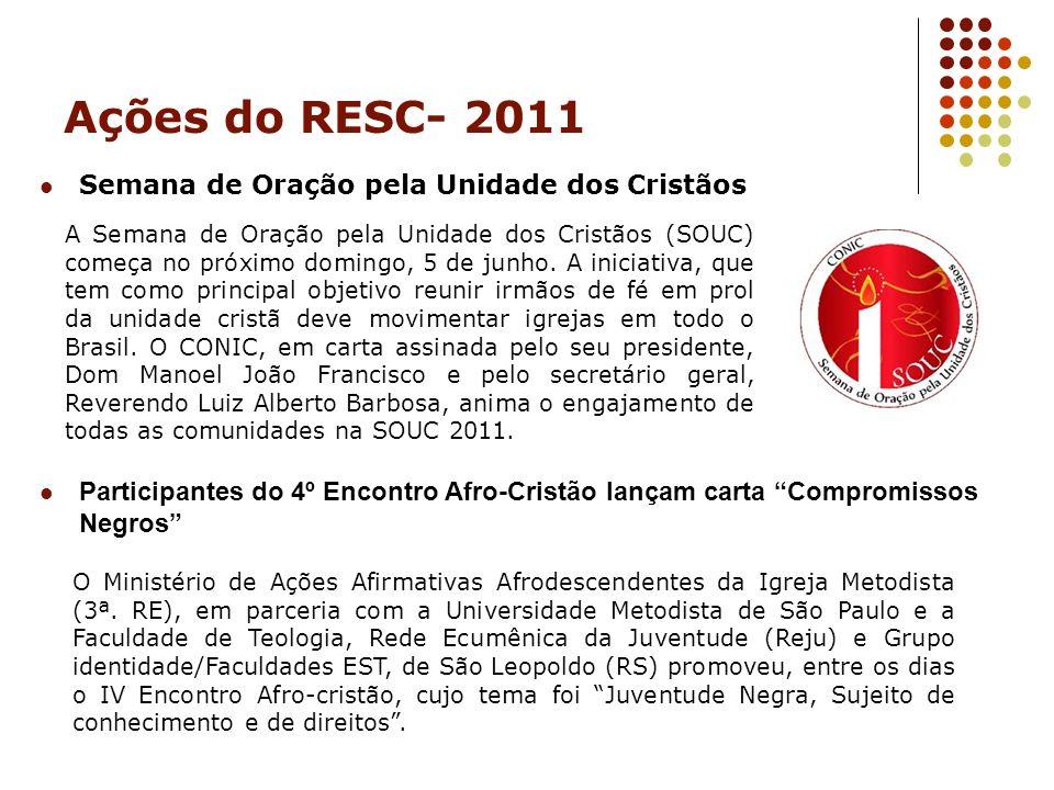 Ações do RESC- 2011 Semana de Oração pela Unidade dos Cristãos