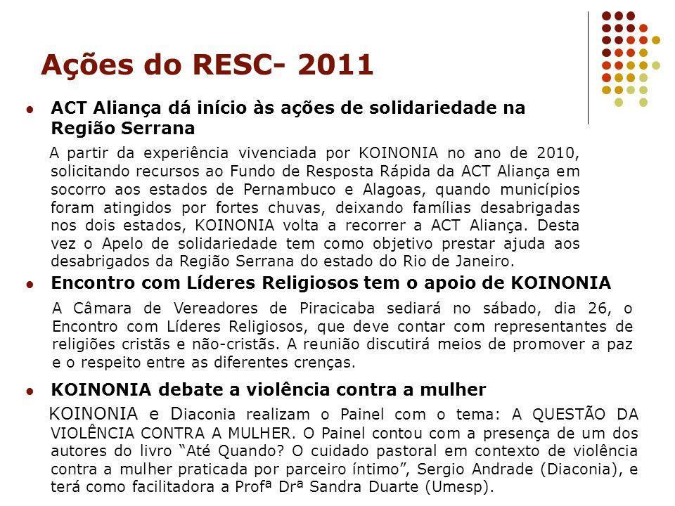 Ações do RESC- 2011 ACT Aliança dá início às ações de solidariedade na Região Serrana.