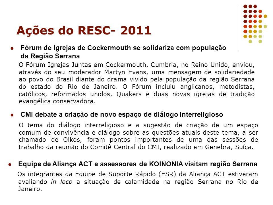 Ações do RESC- 2011 Fórum de Igrejas de Cockermouth se solidariza com população da Região Serrana.