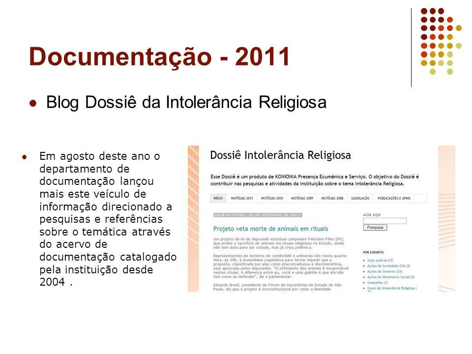 Documentação - 2011 Blog Dossiê da Intolerância Religiosa