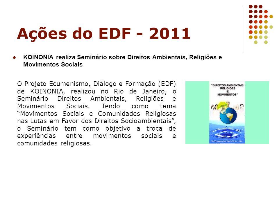 Ações do EDF - 2011 KOINONIA realiza Seminário sobre Direitos Ambientais, Religiões e Movimentos Sociais.