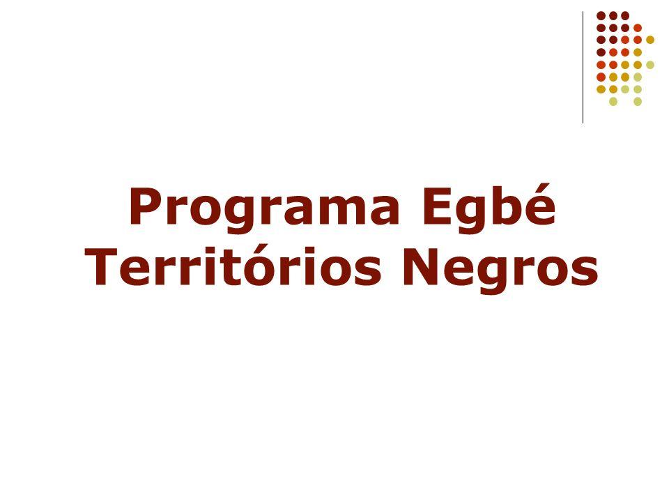 Programa Egbé Territórios Negros