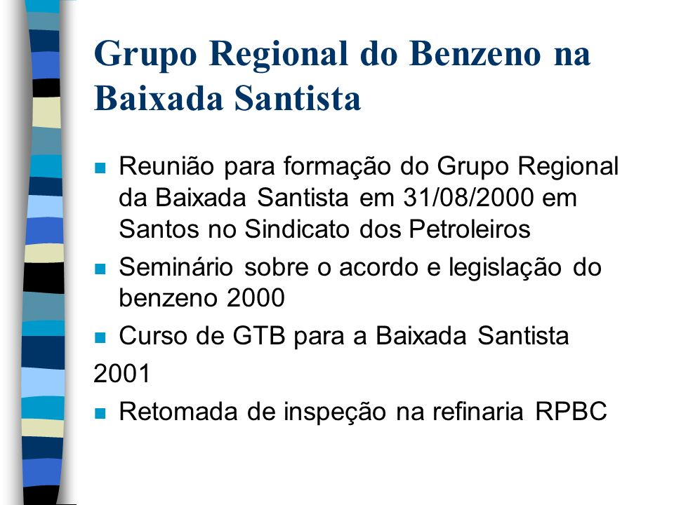 Grupo Regional do Benzeno na Baixada Santista