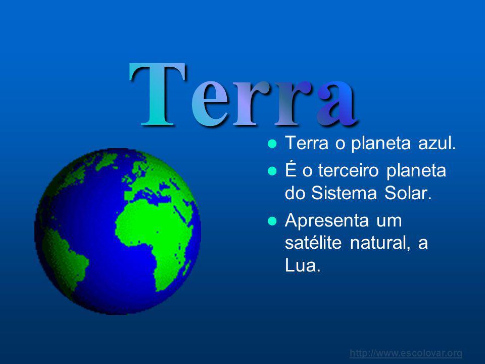 Terra Terra o planeta azul. É o terceiro planeta do Sistema Solar.