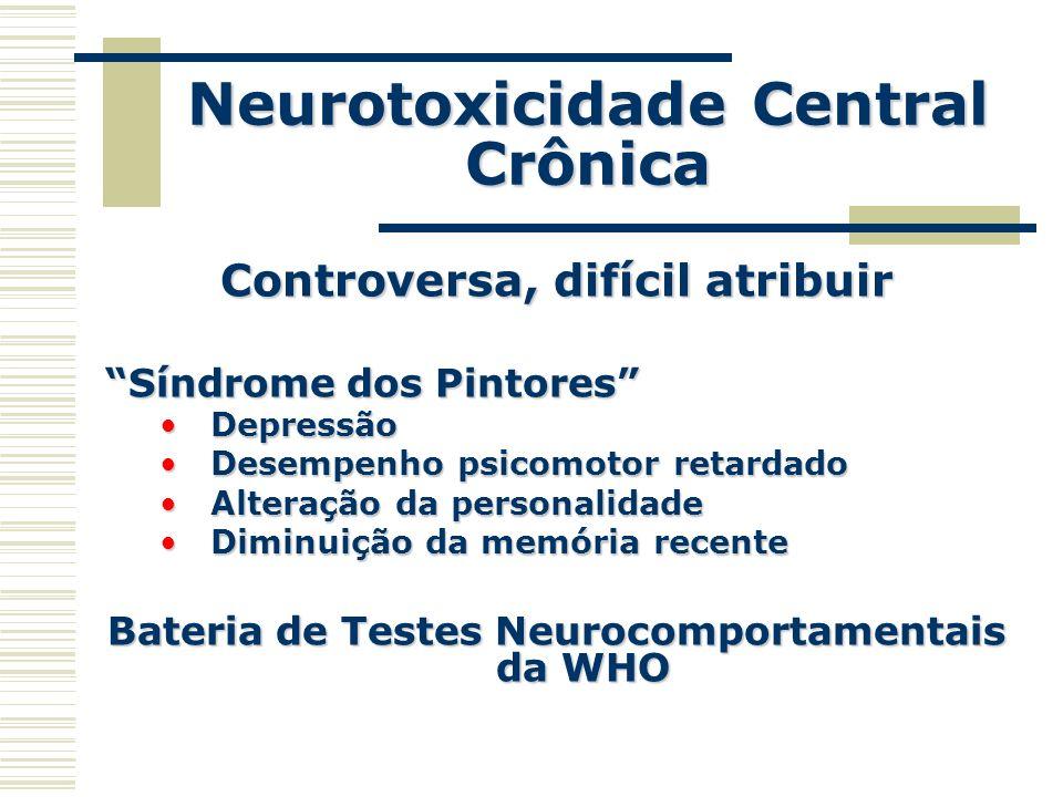 Neurotoxicidade Central Crônica
