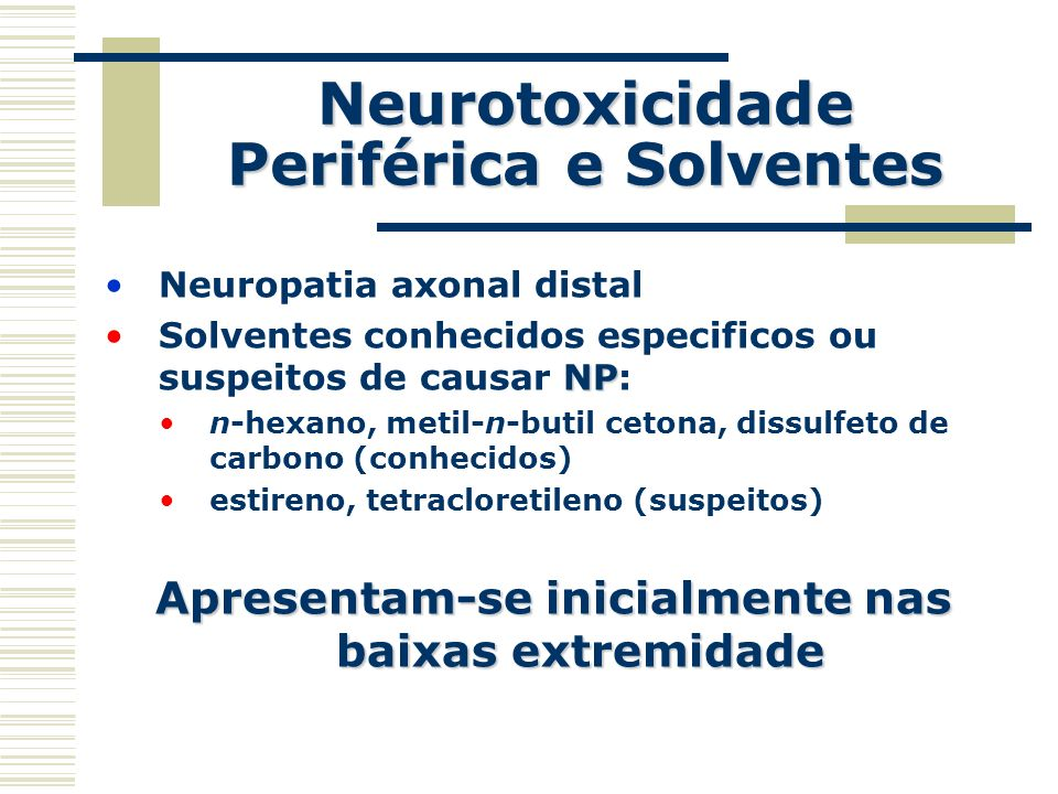 Neurotoxicidade Periférica e Solventes