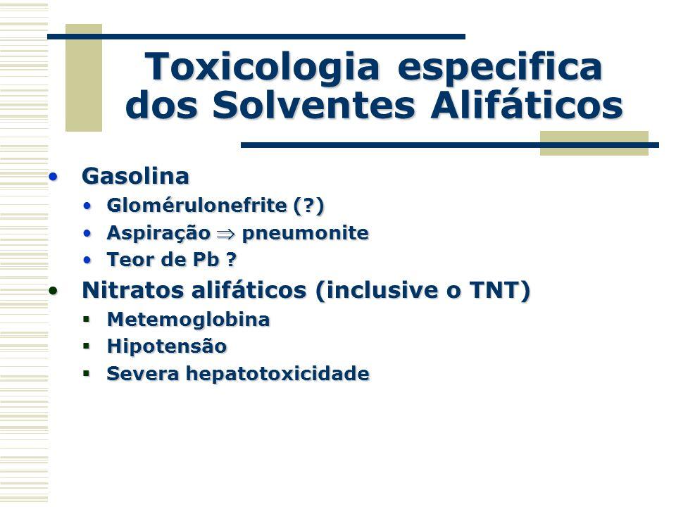 Toxicologia especifica dos Solventes Alifáticos