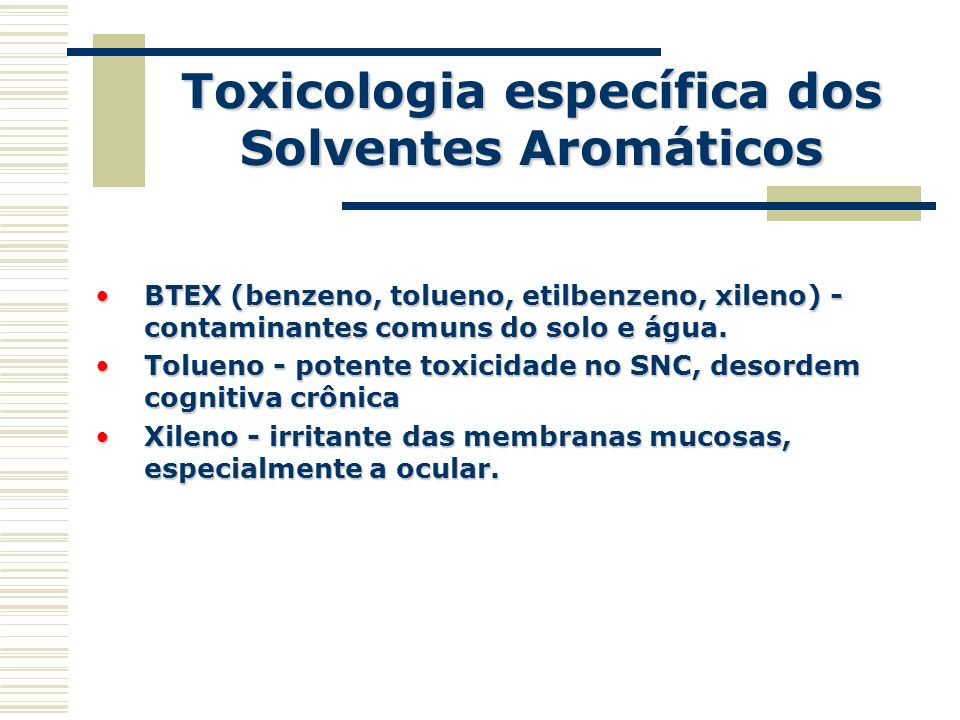 Toxicologia específica dos Solventes Aromáticos