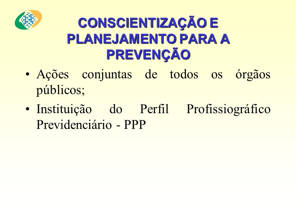 CONSCIENTIZAÇÃO E PLANEJAMENTO PARA A PREVENÇÃO