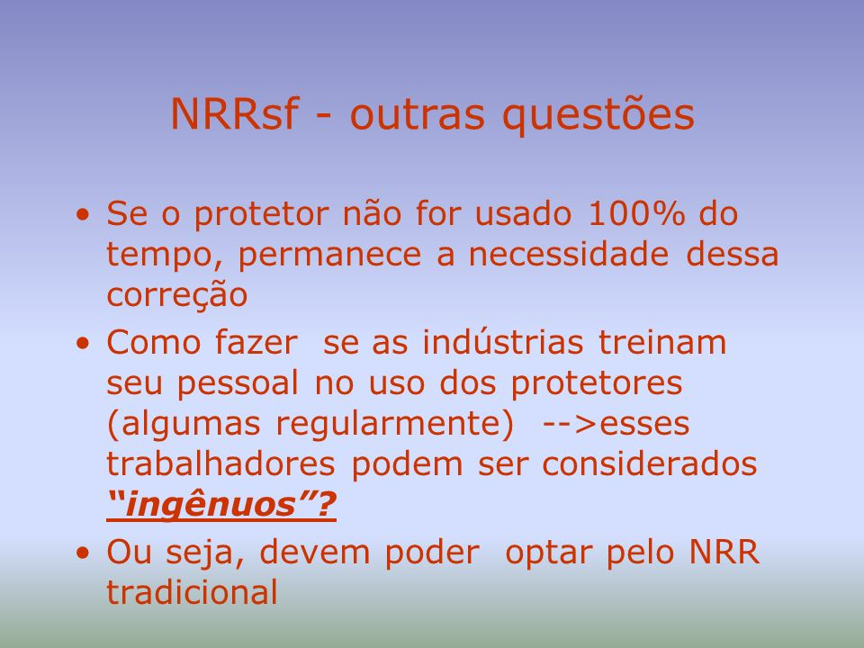 NRRsf - outras questões
