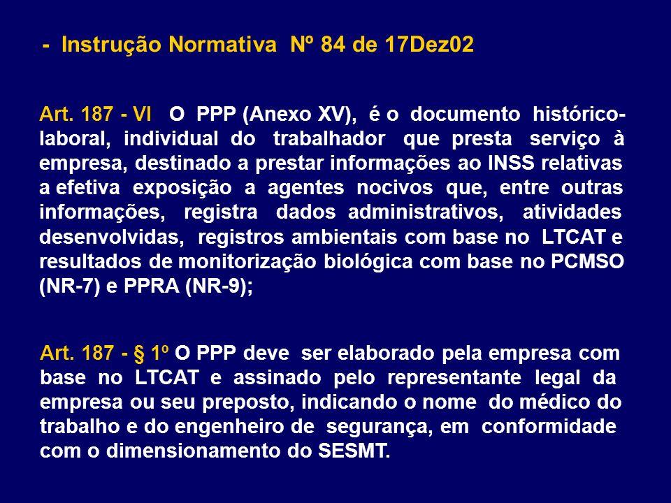 - Instrução Normativa Nº 84 de 17Dez02