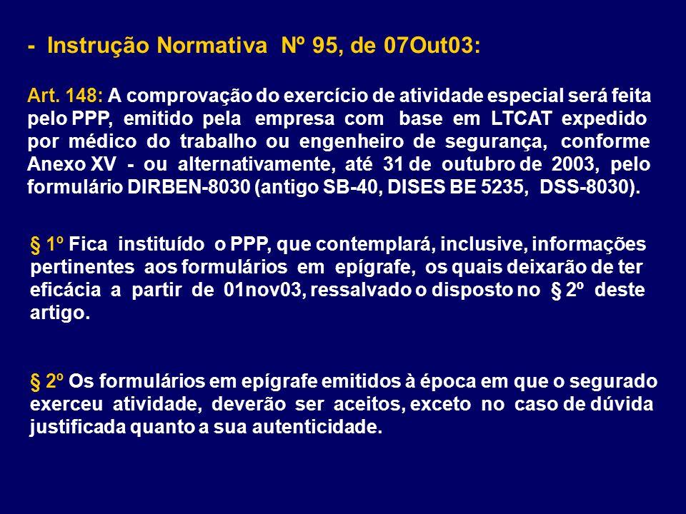 - Instrução Normativa Nº 95, de 07Out03: