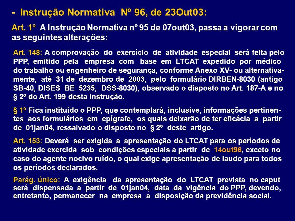 - Instrução Normativa Nº 96, de 23Out03: