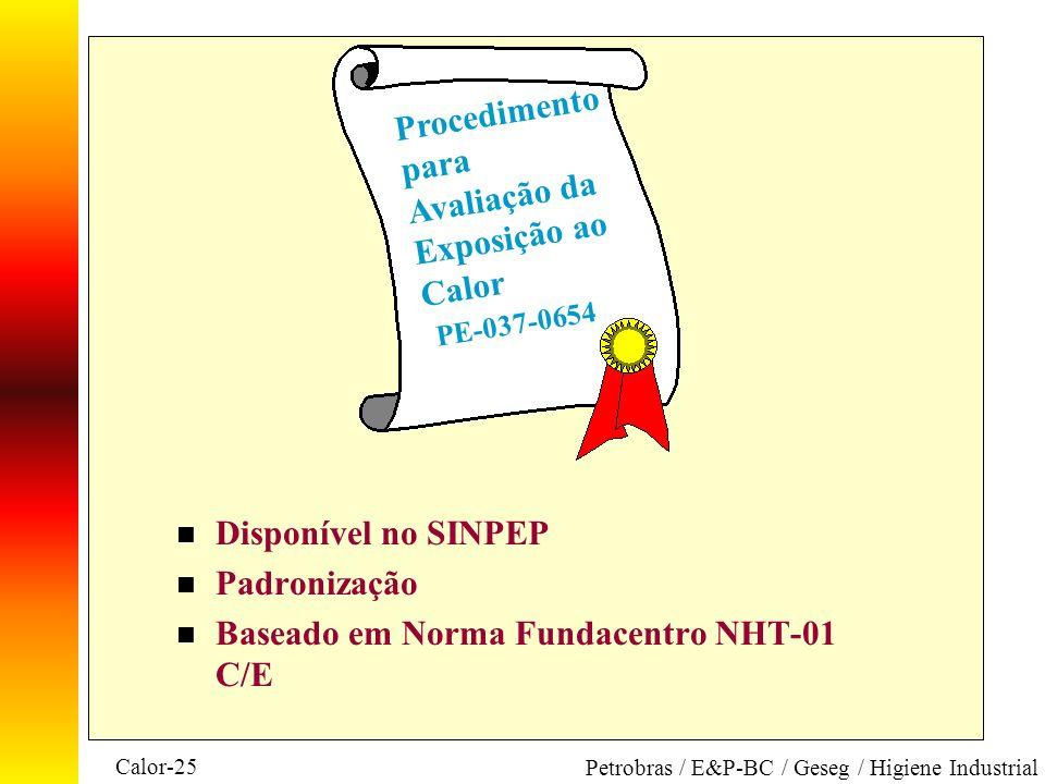 Procedimento para Avaliação da Exposição ao Calor PE-037-0654