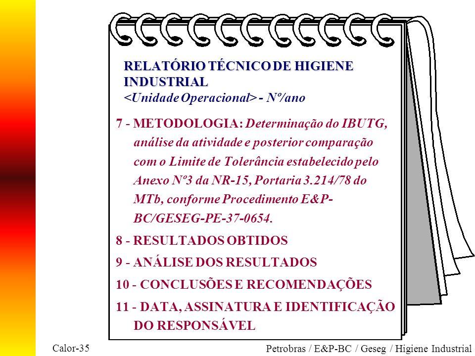 9 - ANÁLISE DOS RESULTADOS 10 - CONCLUSÕES E RECOMENDAÇÕES