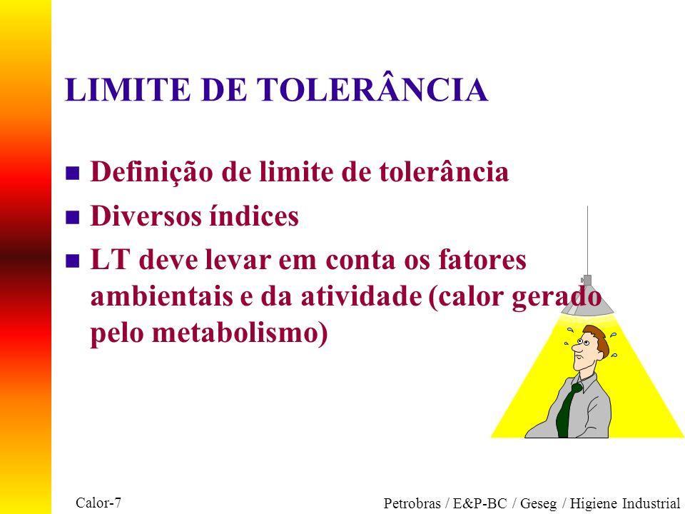 LIMITE DE TOLERÂNCIA Definição de limite de tolerância
